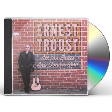 Ernest Troost ALL THE BOATS ARE GONNA RISE CD