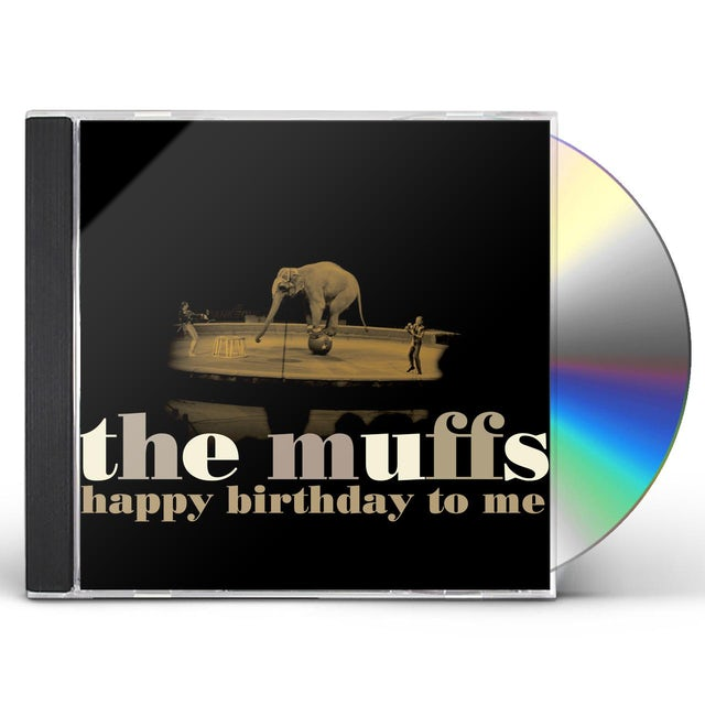 Muffs HAPPY BIRTHDAY TO ME CD