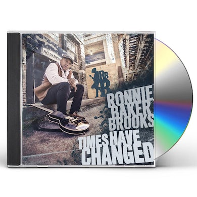 Ronnie Baker Brooks TIMES HAVE CHANGED CD