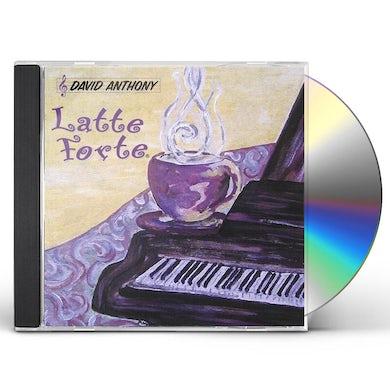 David Anthony LATTE FORTE CD