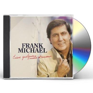 Frank Michael ENCORE QUELQUES MOTS D'AMOUR CD