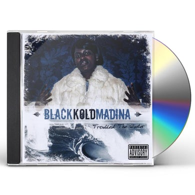 BlackKoldMadina TROUBLE THE WATER CD