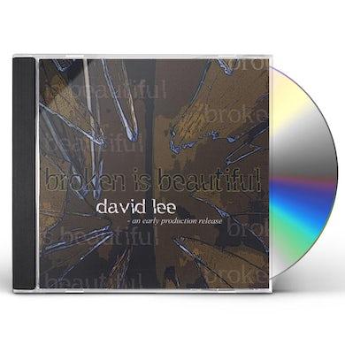 David Lee BROKEN IS BEAUTIFUL CD