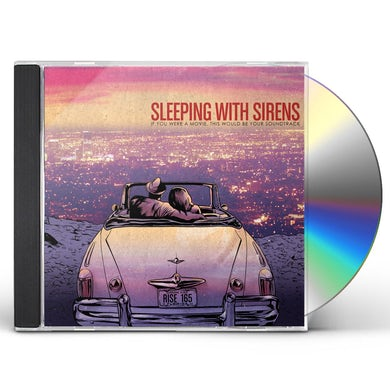 Sleeping With Sirens IF YOU WERE A MOVIE: THIS WOULD BE YOUR SOUNDTRACK CD