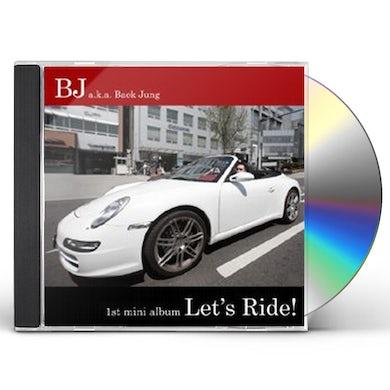 BJ LET'S RIDE CD
