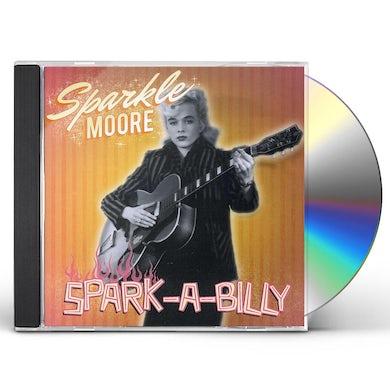 sparkle moore SPARK-A-BILLY CD