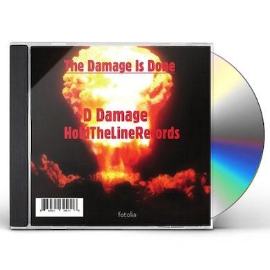 Ddamage DAMAGE IS DONE CD