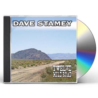 Dave Stamey TWELVE MILE ROAD CD