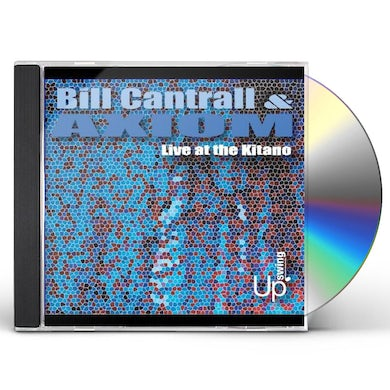 Bill Cantrall LIVE AT THE KITANO CD