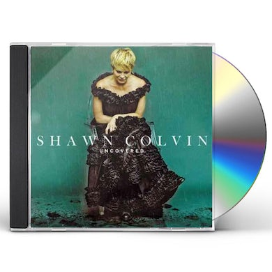 Shawn Colvin UNCOVERED CD