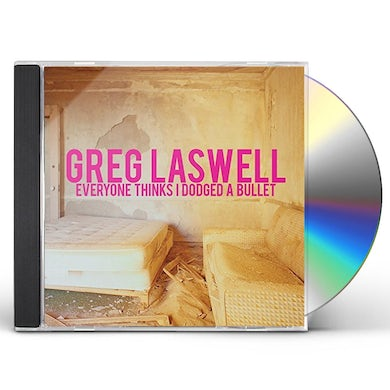 Greg Laswell EVERYONE THINKS I DODGED A BULLET CD