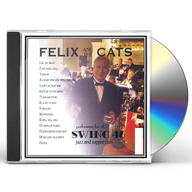Felix PERFORMING LIVE AT SWING 46 NYC CD