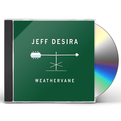 Jeff Desira WEATHERVANE CD