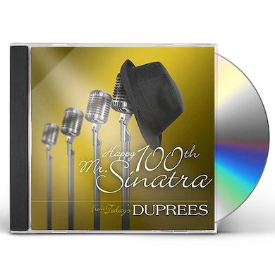 Duprees HAPPY 100TH MR SINATRA CD