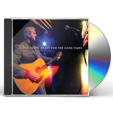 Glenn Jones READY FOR THE GOOD TIMES CD