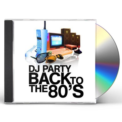 DJ Party BACK TO THE 80'S CD