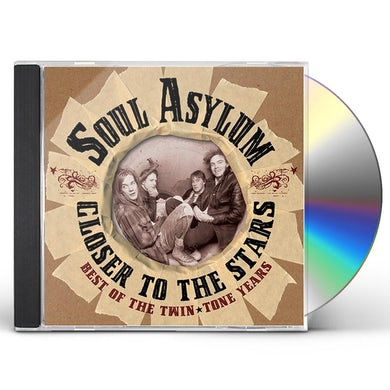 Soul Asylum CLOSER TO THE STARS: BEST OF THE TWIN TONE YEARS CD
