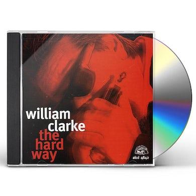 William Clarke HARD WAY CD