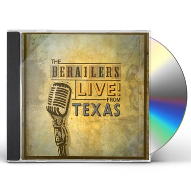 Derailers LIVE FROM TEXAS CD