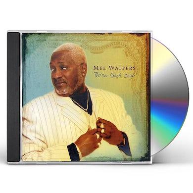 Mel Waiters THROW BACK DAYS CD