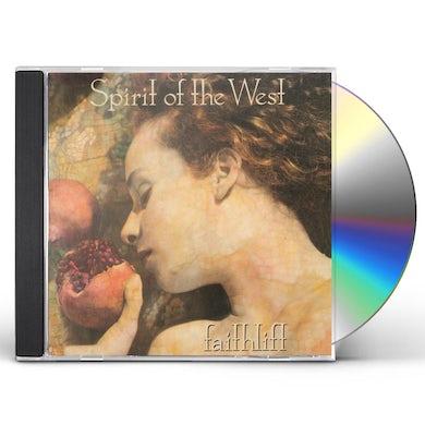 Spirit of the West FAITHLIFT CD