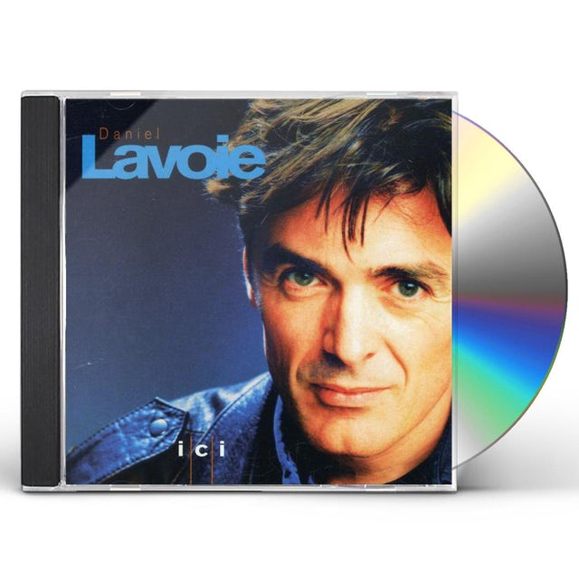 Daniel lavoie ICI CD