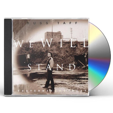 Russ Taff WE WILL STAND YESTERDAY AND TODAY CD