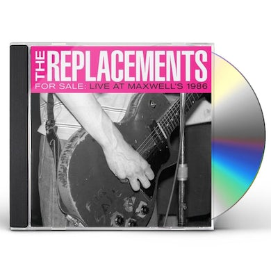 The Replacements FOR SALE: LIVE AT MAXWELL'S 1986 CD