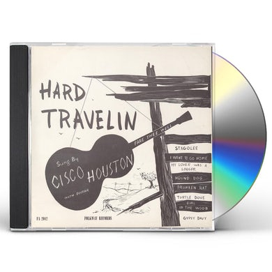 Cisco Houston HARD TRAVELIN' CD