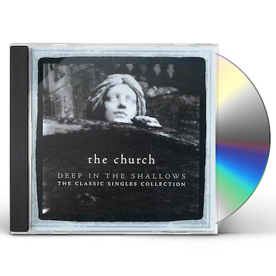 The Church DEEP IN THE SHALLOWS: CLASSIC SINGLES COLLECTION CD