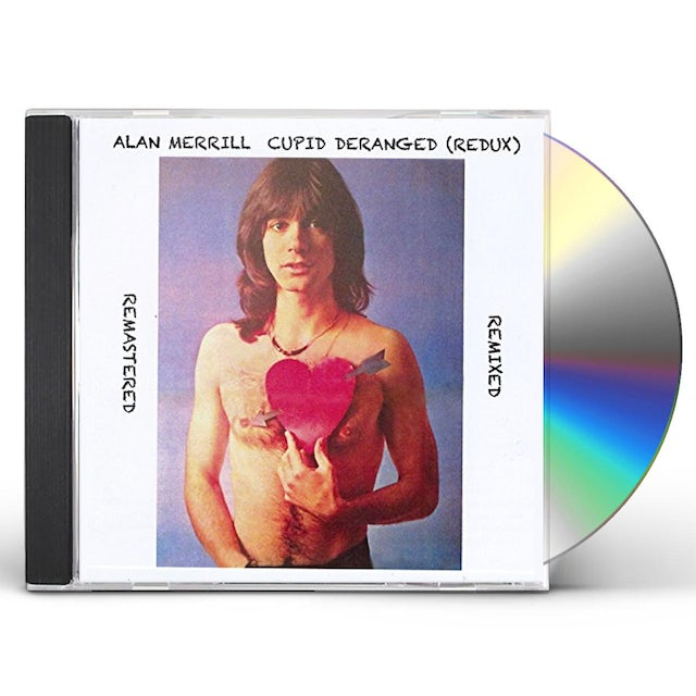 Alan Merrill CUPID DERANGED (REDUX) CD