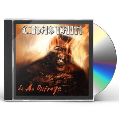 Chastain IN AN OUTRAGE CD