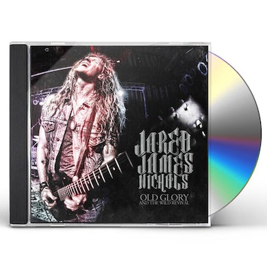 Jared James Nichols OLD GLORY & THE WILD REVIVAL CD