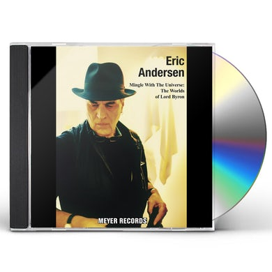 Eric Andersen MINGLE WITH THE UNIVERSE: THE WORLDS OF LORD BYRON CD