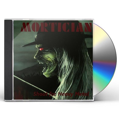 Mortician SHOUT FOR HEAVY METAL CD