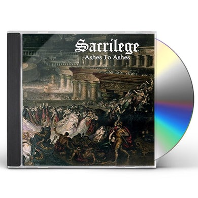 Sacrilege ASHES TO ASHES CD
