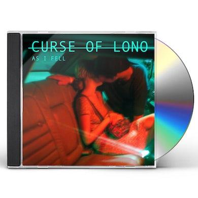 Curse Of Lono AS I FELL CD