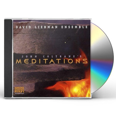 David Liebman JOHN COLTRANE'S MEDITATIONS CD
