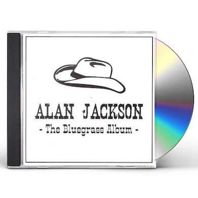 Alan Jackson BLUEGRASS ALBUM CD