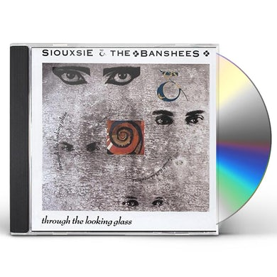 Siouxsie And The Banshees THROUGH THE LOOKING GLASS CD