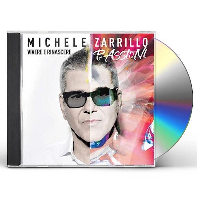 Michele Zarrillo VIVERE E RINASCERE PASSIONI CD