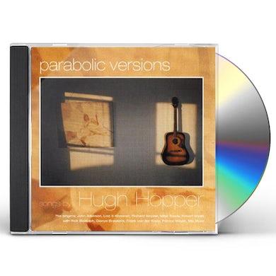 Hugh Hopper PARABOLIC VERSIONS CD