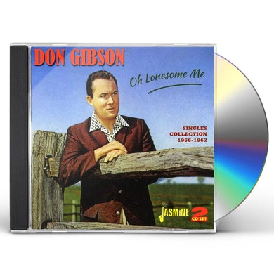 Don Gibson OH LONESOME ME: SINGLES COLLECTION 1956 - 1962 CD