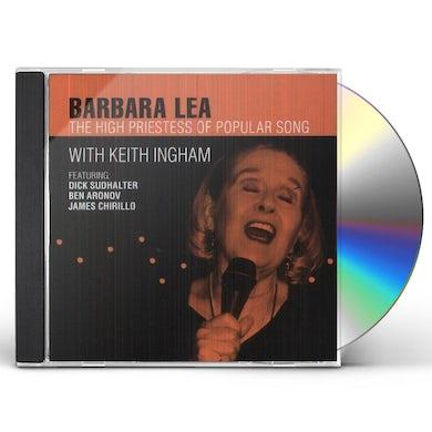 Barbara Lea HIGH PRIESTESS OF POPULAR SONG CD
