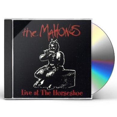 MAHONES LIVE AT THE HORSESHOE CD