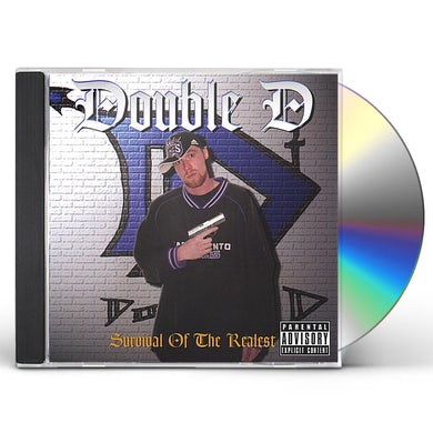 Double D SURVIVAL OF THE REALEST CD