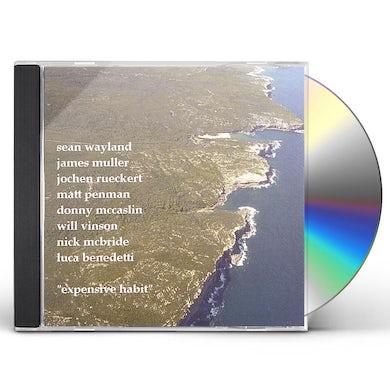 Sean Wayland EXPENSIVE HABIT- FEAT JAMES MULLER CD