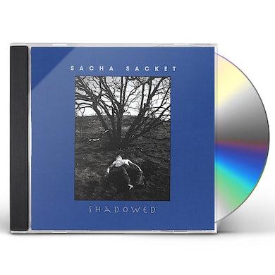 Sacha Sacket SHADOWED CD