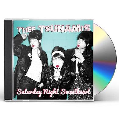 THEE TSUNAMIS SATURDAY NIGHT SWEETHEART CD