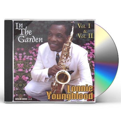Lonnie Youngblood IN THE GARDEN 1 & 2 CD